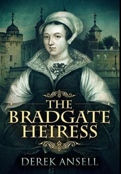 Hardcover The Bradgate Heiress: Premium Hardcover Edition Book
