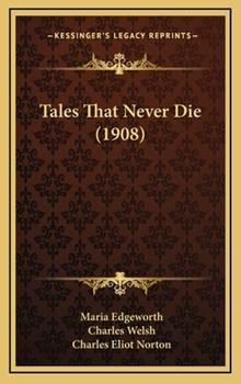 Hardcover Tales That Never Die Book
