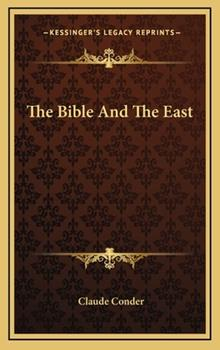 Hardcover The Bible and the East Book