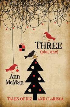 Three: Plus One - Book  of the Diz and Clarissa