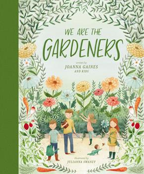 We Are the Gardeners 1400314224 Book Cover
