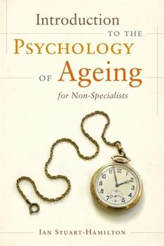 Paperback Introduction to the Psychology of Ageing for Non-Specialists Book