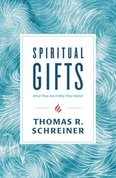 Paperback Spiritual Gifts: What They Are and Why They Matter Book