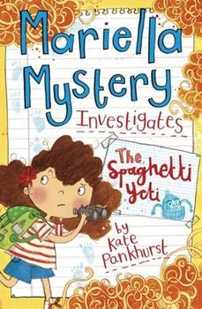 Mariella Mystery investigates: The Spaghetti Yeti - Book #5 of the Mariella Mystery