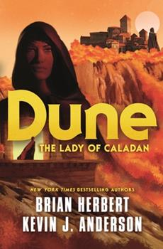 Dune: The Lady of Caladan - Book #13 of the Dune Universe
