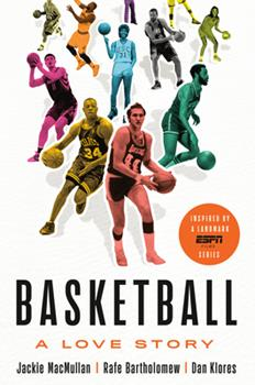 Basketball: A Love Story 1524761788 Book Cover