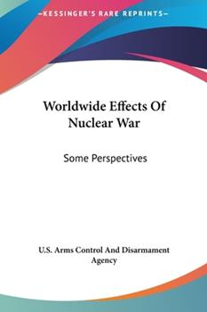 Hardcover Worldwide Effects of Nuclear War: Some Perspectives Book