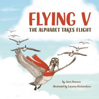 Hardcover Flying V: The Alphabet Takes Flight Book