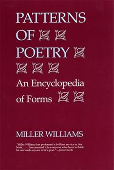 Patterns of Poetry: An Encyclopedia of Forms 0807113301 Book Cover
