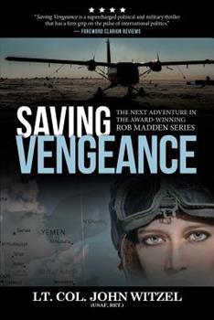 Saving Vengeance - Book #2 of the Rob Madden