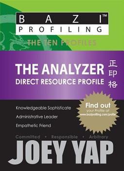 Paperback BaZi Profiling Series - The Analyzer (Direct Resource Profile) Book