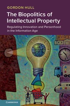 Hardcover The Biopolitics of Intellectual Property Book