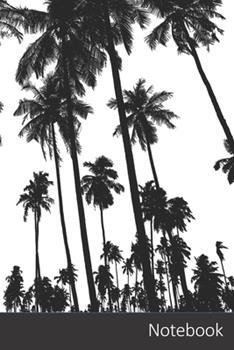 Paperback Notebook : Palme, Alberi, Silhouette, Tropicale Agenda / Quaderno Delle Annotazioni / Diario / Libro Di Scrittura / Taccuino / Carnet / Zibaldone - 6 X 9 Pollici (15,24 X 22,86 Cm), 150 Pagine, Superficie Lucida Book