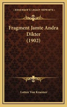 Hardcover Fragment Jamte Andra Dikter Book