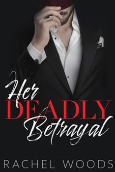 Paperback Her Deadly Betrayal Book
