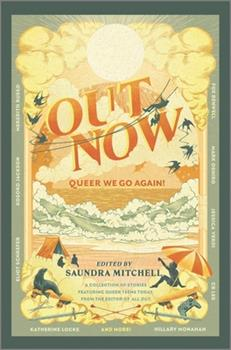 Out Now: Queer We Go Again! 1335018263 Book Cover