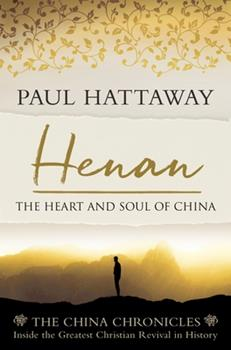 Paperback Henan: The Heart and Soul of China. Inside the Greatest Christian Revival in History Book