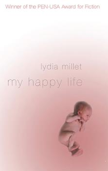 My Happy Life: A Novel 0805068465 Book Cover