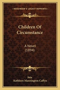 Paperback Children of Circumstance : A Novel (1894) Book