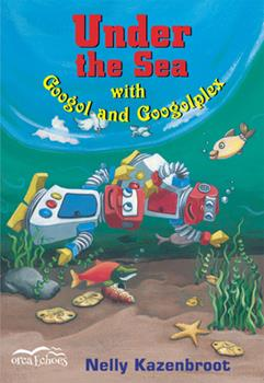 Under the Sea With Googol And Googolplex - Book  of the Orca Echoes