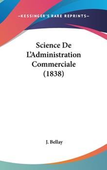 Hardcover Science de L'Administration Commerciale Book