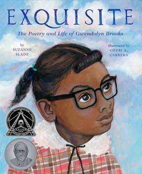 Hardcover Exquisite: The Poetry and Life of Gwendolyn Brooks Book