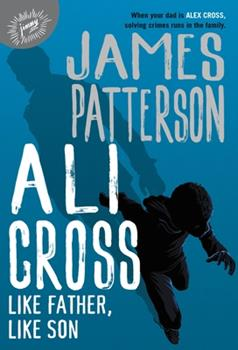 Ali Cross: Like Father, Like Son - Book #2 of the Ali Cross