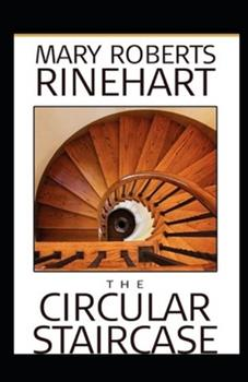 Paperback The Circular Staircase Illustrated Book