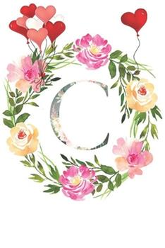 Paperback C : Monogram Letter Initial C Notebook for All, Valentine Day,120 Pages, Floral 6 X 9 Book