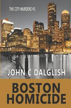 Boston Homicide - Book #1 of the City Murders