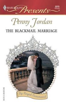 Mass Market Paperback The Blackmail Marriage : By Royal Command (Harlequin Presents # 2373) Book