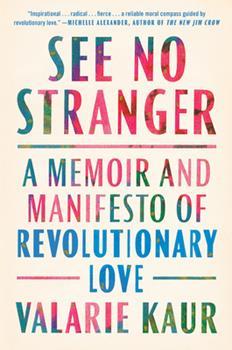 Hardcover See No Stranger : A Memoir and Manifesto of Revolutionary Love Book