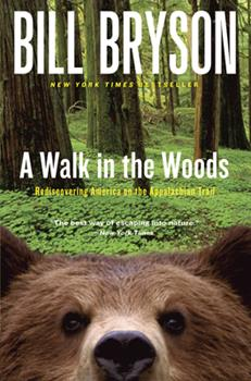 Paperback A Walk in the Woods: Rediscovering America on the Appalachian Trail Book