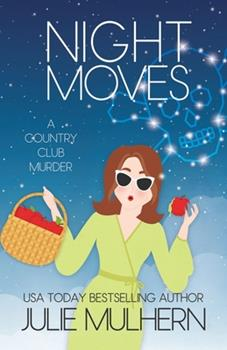 Night Moves - Book #12 of the Country Club Murders