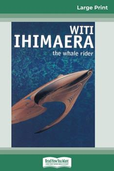 Paperback The Whale Rider (16pt Large Print Edition) [Large Print] Book