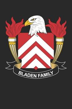 Paperback Bladen : Bladen Coat of Arms and Family Crest Notebook Journal (6 X 9 - 100 Pages) Book