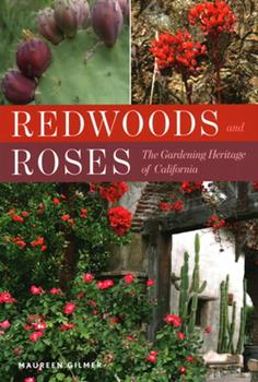 Paperback Redwoods and Roses : The Gardenin Book