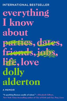 Paperback Everything I Know about Love: A Memoir Book
