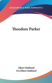 Hardcover Theodore Parker Book