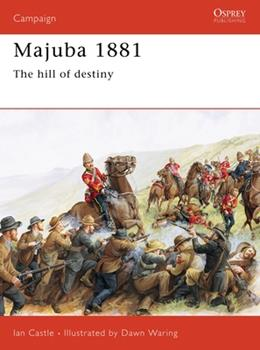 Majuba 1881: The Hill Of Destiny (Campaign) - Book #45 of the Osprey Campaign
