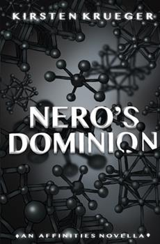 Paperback Nero's Dominion: An Affinities Novella Book