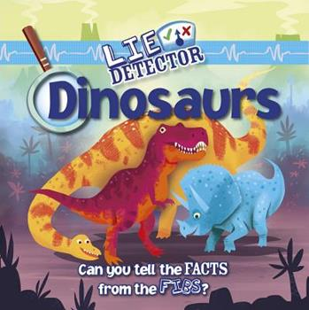 Paperback Dinosaurs: Can You Tell the Facts from the Fibs? Book