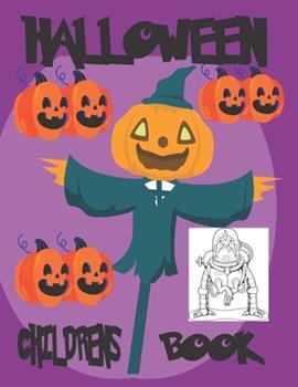 Paperback Halloween Children's Book: Halloween Preschool Coloring Books Book