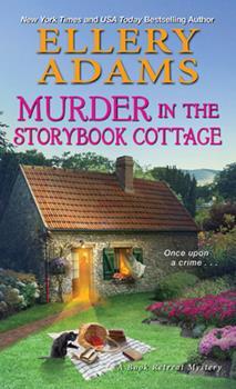 Mass Market Paperback Murder in the Storybook Cottage Book
