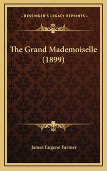 Hardcover The Grand Mademoiselle Book