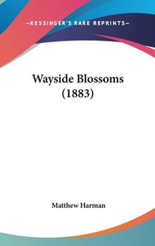 Hardcover Wayside Blossoms Book