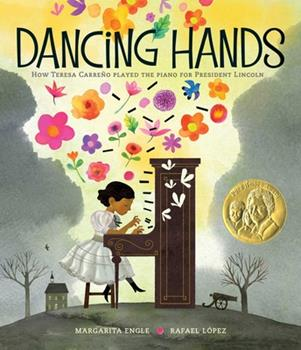 Hardcover Dancing Hands: How Teresa Carre?o Played the Piano for President Lincoln Book