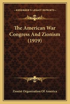 Paperback The American War Congress and Zionism Book