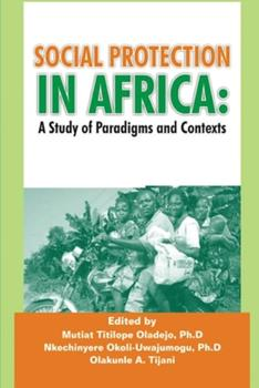 Paperback Social Protection in Africa: A Study of Paradigms and Contexts Book
