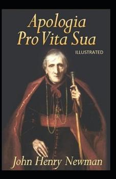 Paperback Apologia Pro Vita Sua Illustrated Book